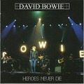 DAVID BOWIE - Heroes Never die (2xcd) - CD x 2