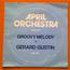 GÉRARD GUSTIN - Groovy Melody April Orchestra – Vol. 67 - LP