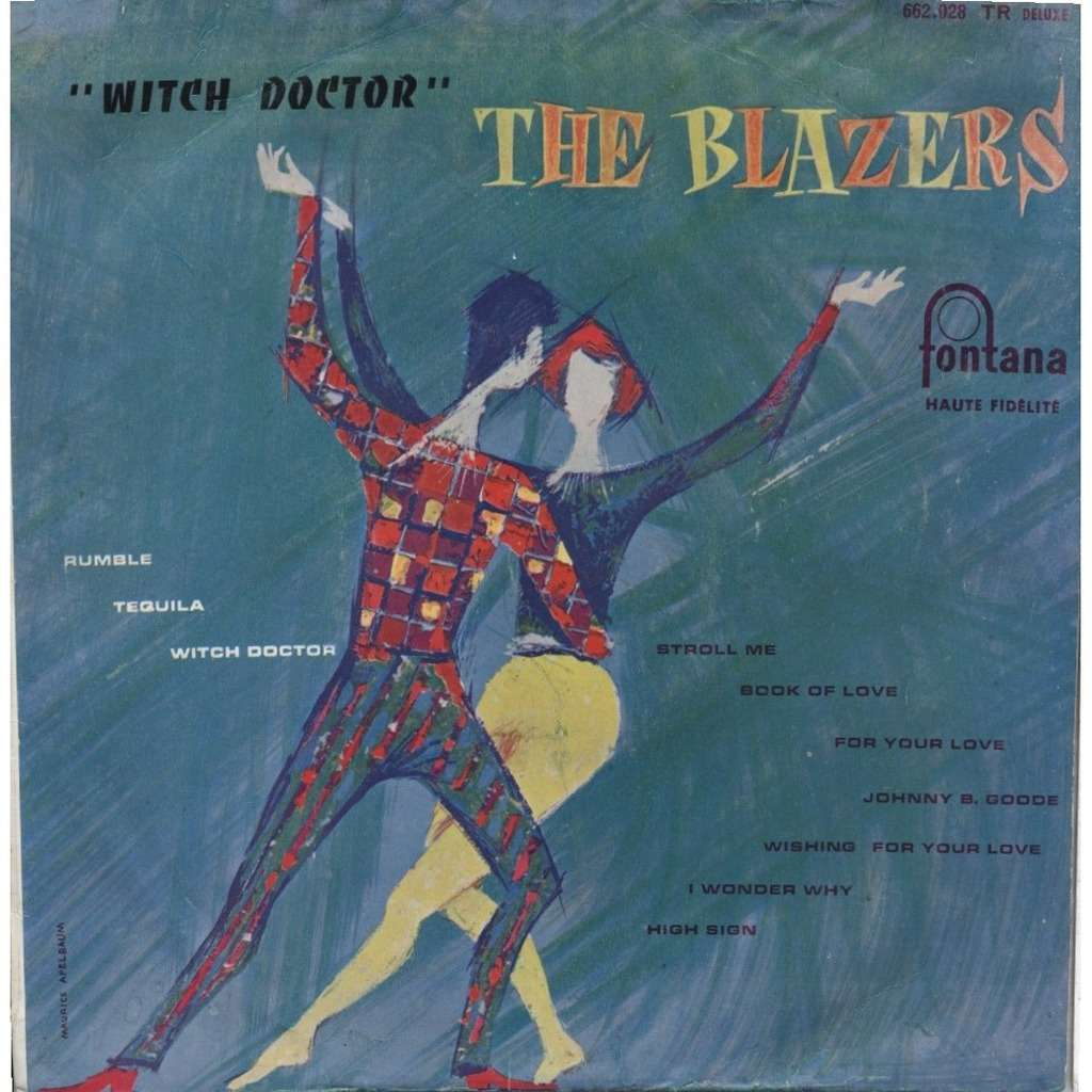 THE BLAZERS N° 2 - Witch Doctor (+ Rumble (Link Wray) Tequila avec  Screaming Jay Hawkins) + CD-R / Boris Vian