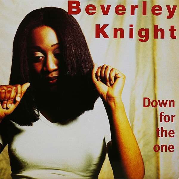 BEVERLEY KNIGHT DOWN FOR THE ONE (LON VERSION) 1995 FRANCE