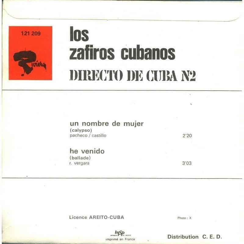 Los Zafiros Cubanos Directo De Cuba N°2: Un Nombre De Mujer - He Venido
