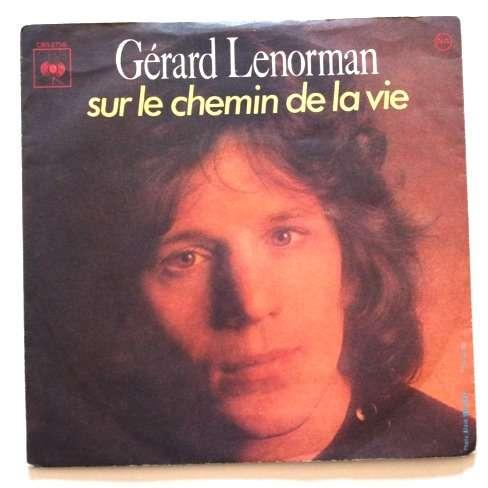 GERARD LENORMAN SUR LE CHEMIN DE LA VIE