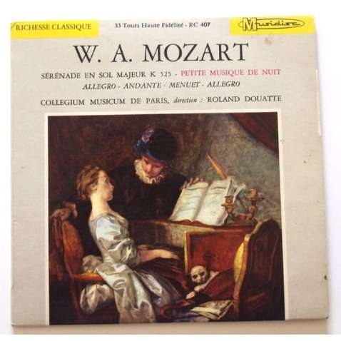 COLLEGIUM MUSICUM DE PARIS / ROLAND DOUATTE MOZART / SERENADE EN SOL MAJEUR K 525