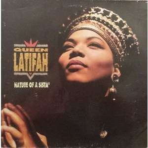 Queen Latifah – Nature Of A Sista'