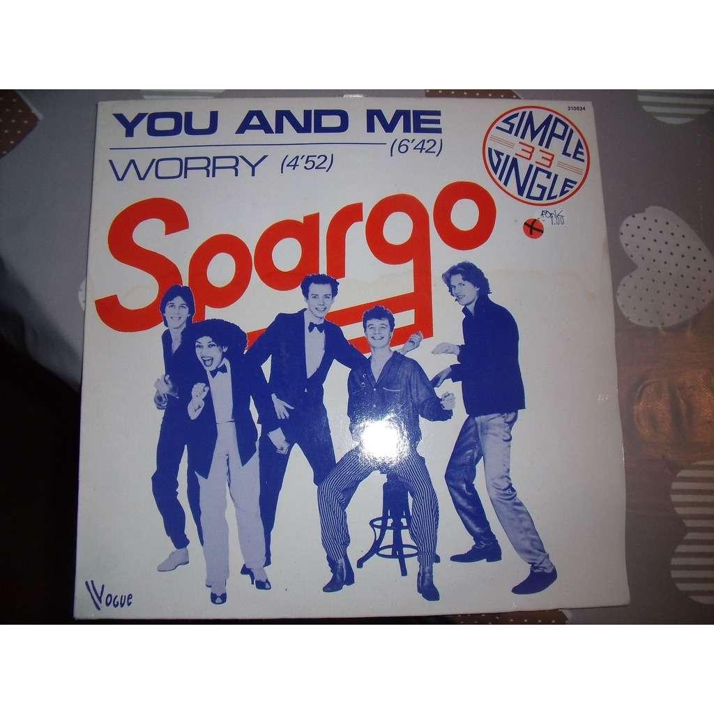 SPARGO you and me , worry