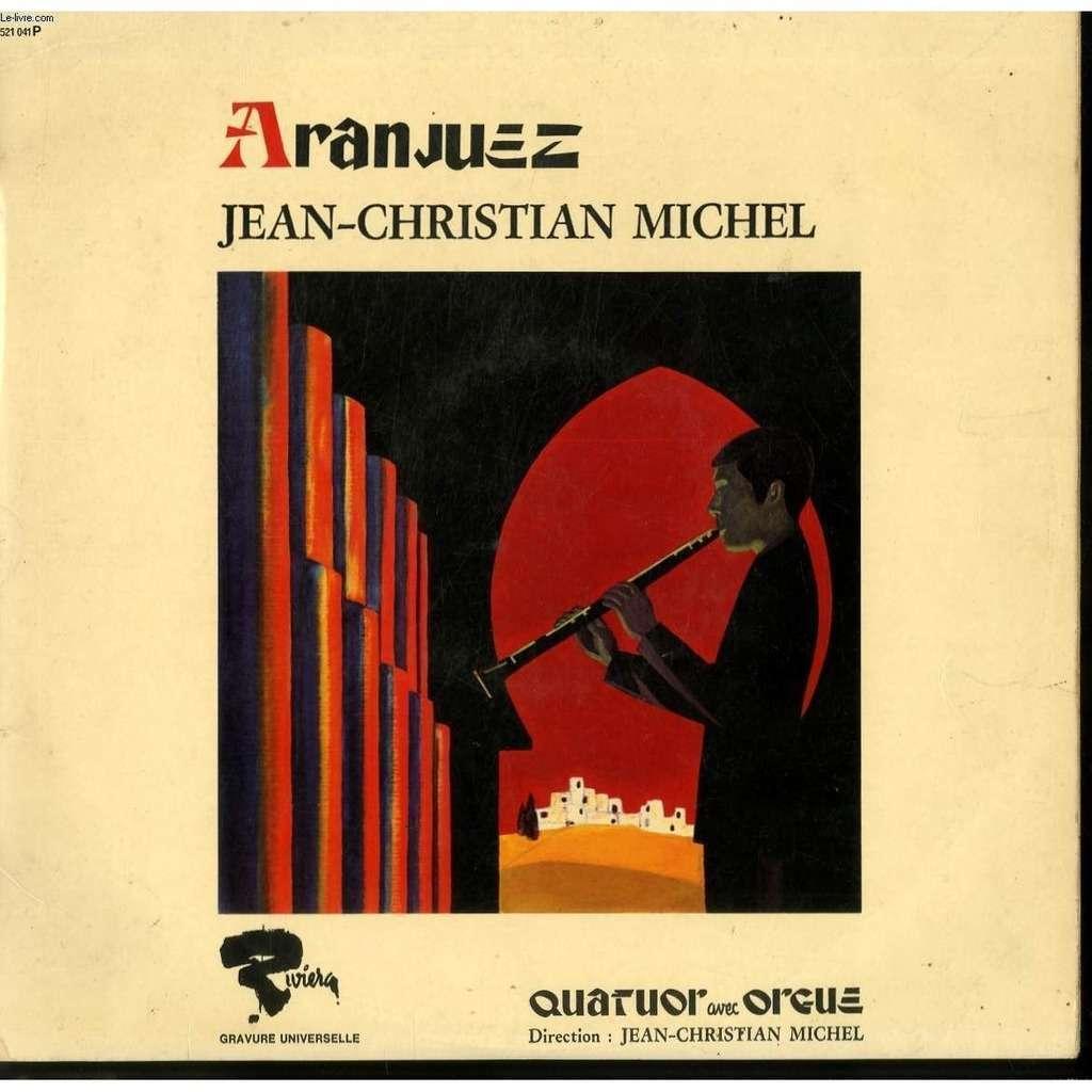 JEAN-CHRISTIAN MICHEL ARANJUEZ (QUATUOR AVEC ORGUE)
