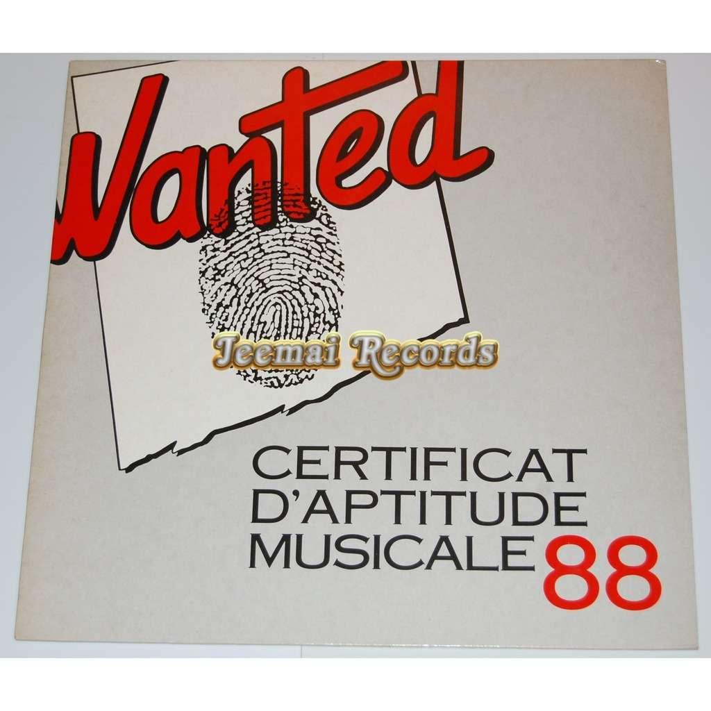 SaÏ Saï / Guesch Patti / Kingsnakes... WANTED / CERTIFICAT D'aptitude musicale 88