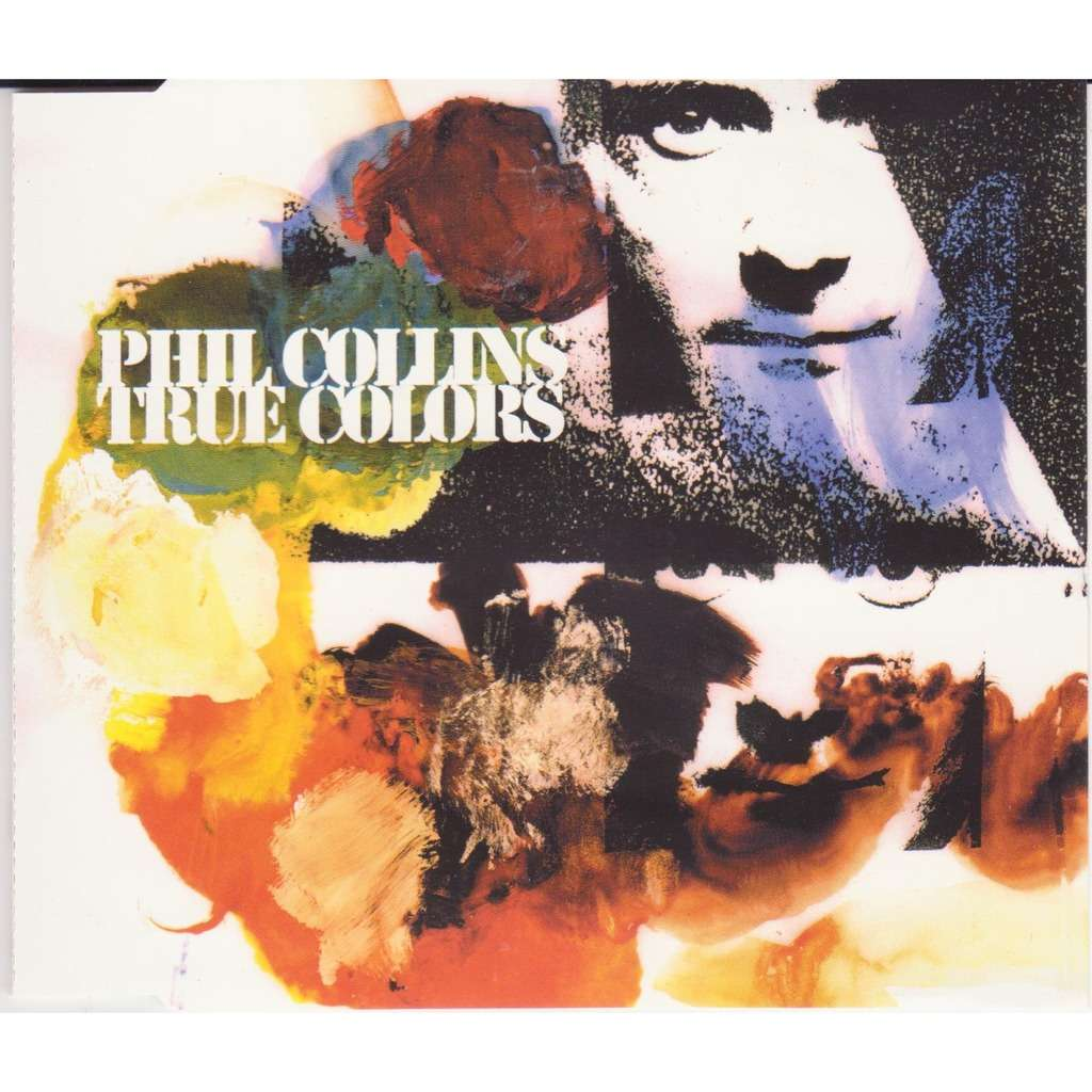 Phil Collins True colors (radio version)