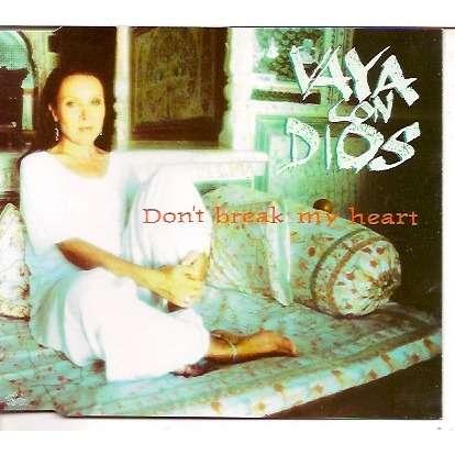 Vaya Con Dios Don'T Break My Heart