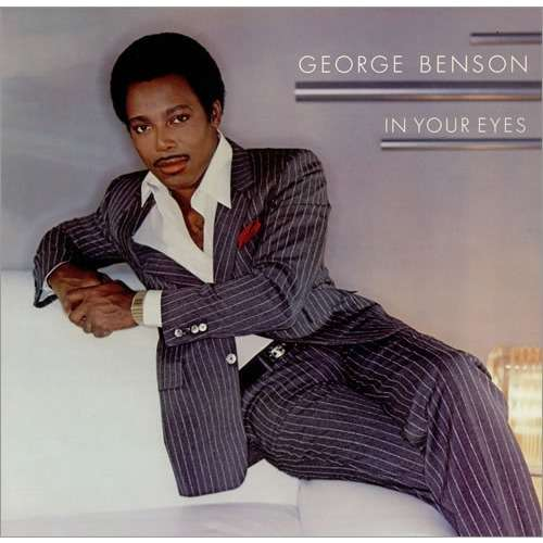george benson in your eyes