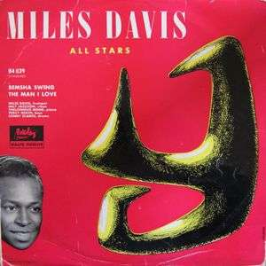 bemsha swing /the man i love MILES DAVIS all stars