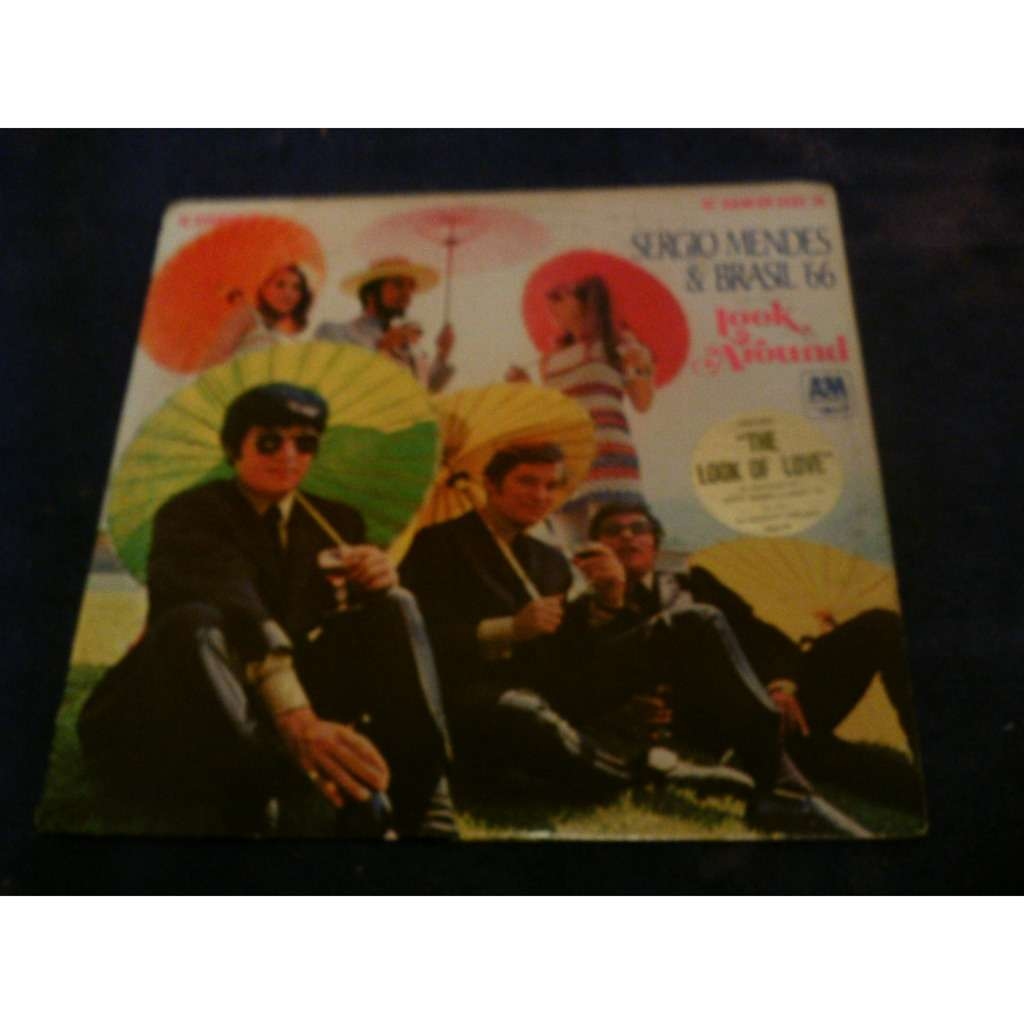 SERGIO MENDES & BRASIL '66 LOOK AROUND