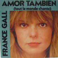 GALL France amor tambien ( tout le monde chante ) / la fille de shannon