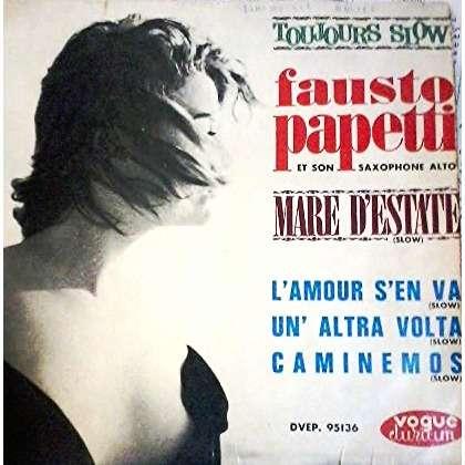 Fausto Papetti( FRANCOISE HARDY ) Fausto Papetti Et Son Saxophone Alto (Toujours Slow)