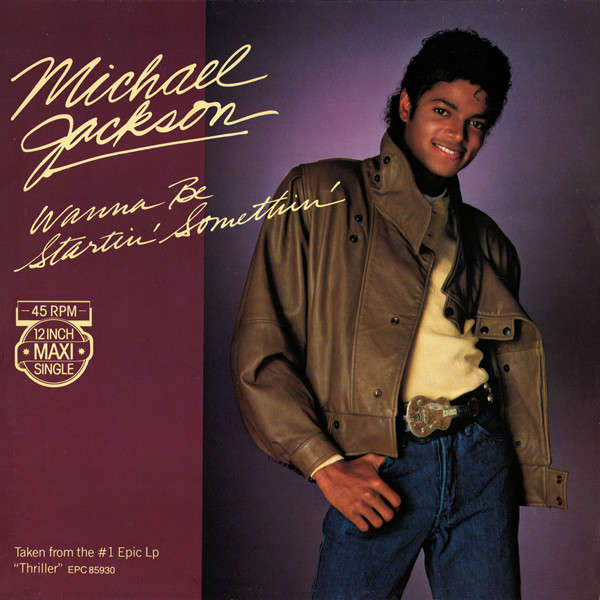 Wanna Be Startin Somethin By Michael Jackson 12inch