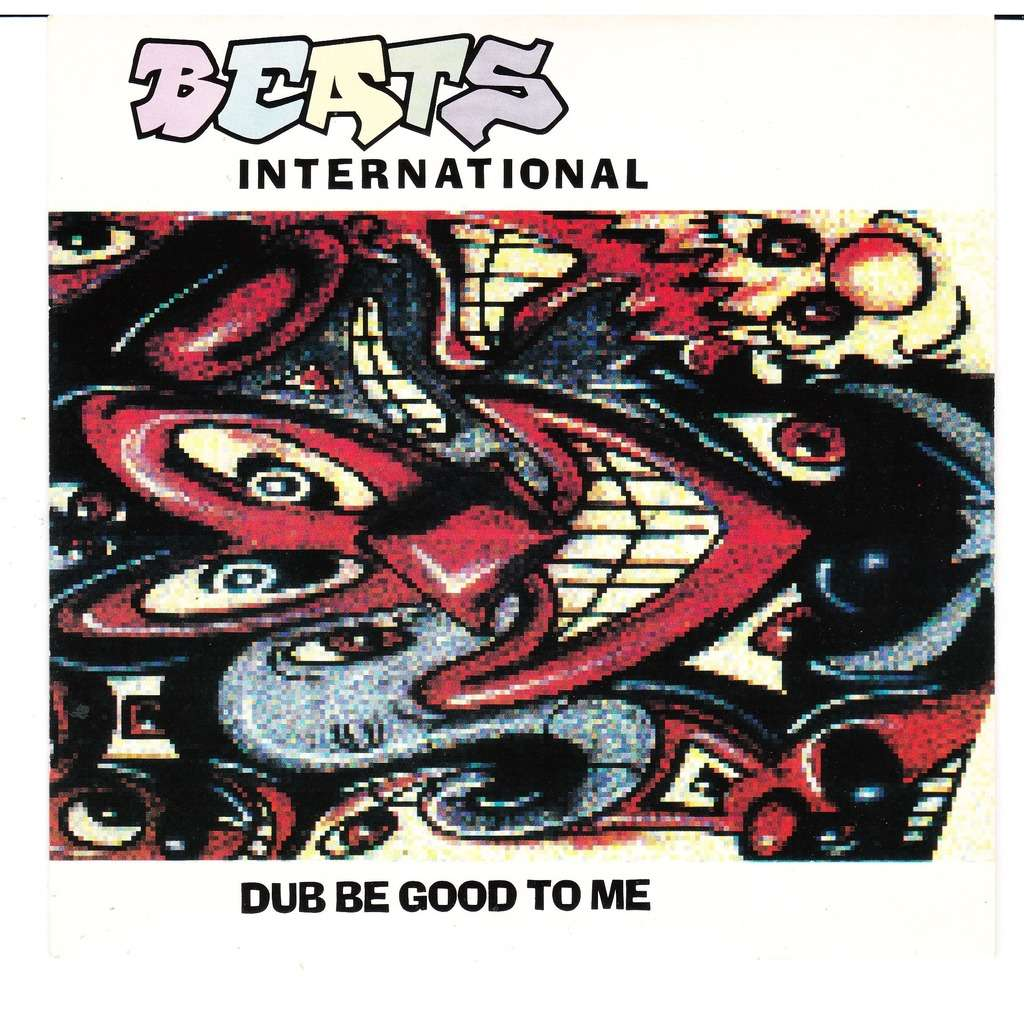 Dub Be Good To Me By Beats International Sp With Lejaguar