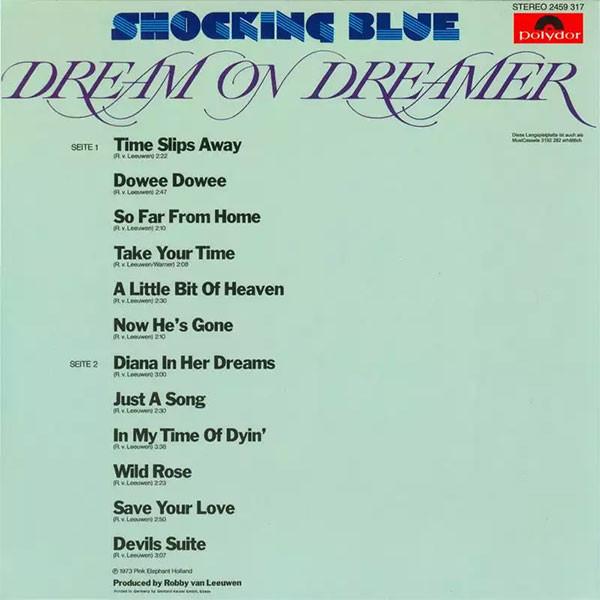 Shocking Blue - Dream On Dreamer & Good Times