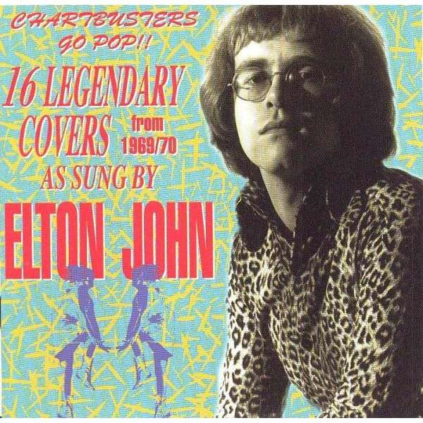 elton john 16 Legendary Covers from 1969/70 as sung by Elton John