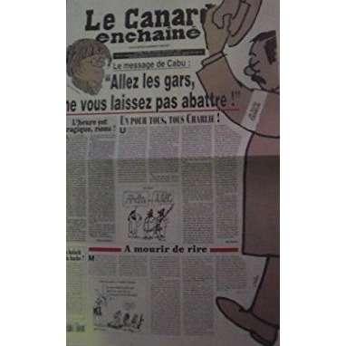 Le Canard Enchainé N°4916 Le Canard Enchainé N°4916 du 14/01/15 : Cabu :ne vous laissez pas abattre