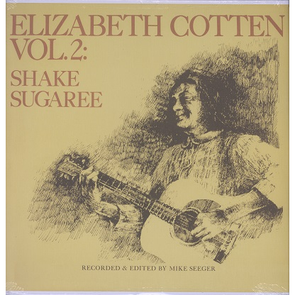 elizabeth cotten vol.2 shake sugaree