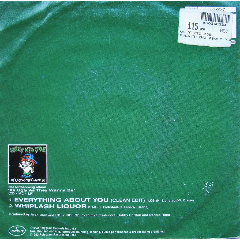 Everything About You By Ugly Kid Joe 7inch X 1 With