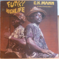 C.K. MANN & HIS CAROUSEL 7 - Funky highlife - LP