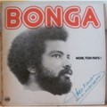 BONGA - Noir ton pays (aka Angola 72) - LP