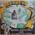AFRICAN BROTHERS INTERNATIONAL BAND - Osekufuo - LP