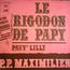 P.P. MAXIMILIEN / Hubert ROSTAING - Le Rigodon de Papy / Pauv' Lilly - 7inch SP