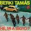 BERKI TAMAS - He, Mi A Bigyo? / Rumbassador - 7inch (SP)