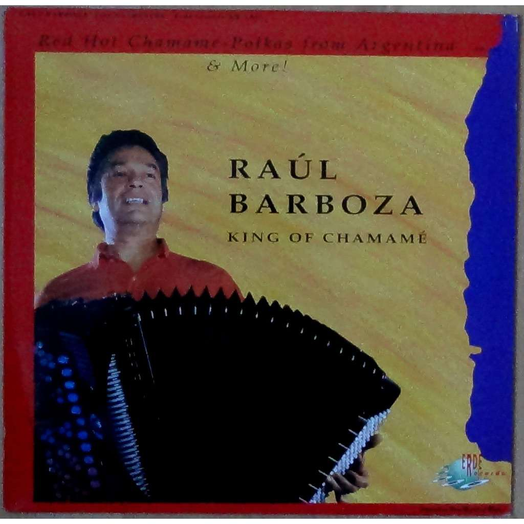 raul barboza king of chamamé red hot chamamé - polkas from Argentina & more !