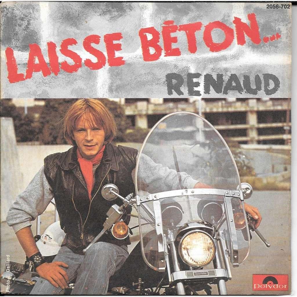 Renaud: Laisse Beton By Renaud, SP With Romeotiti