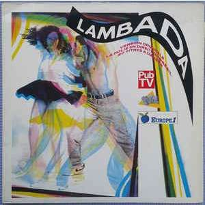 Kaoma and 24 Various Artists LAMBADA - ( Compilation 25 titres )