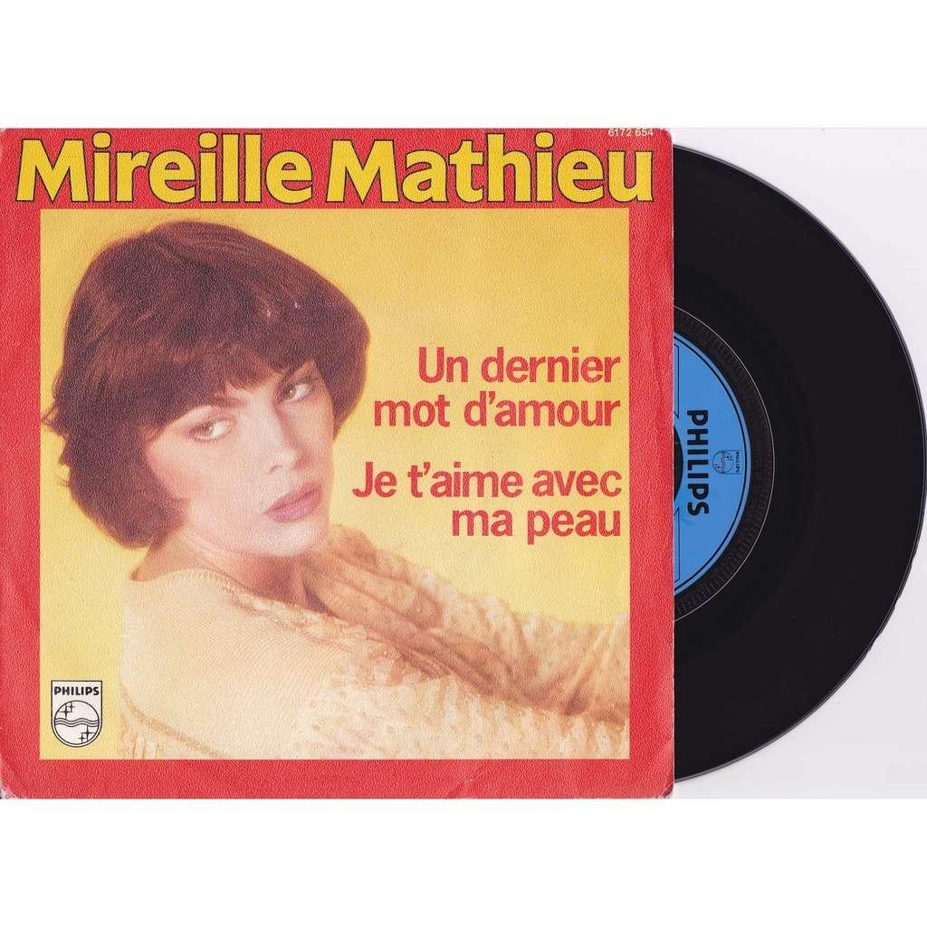 Mireille Mathieu Un Dernier Mot Damour Je Taime Avec Ma Peau