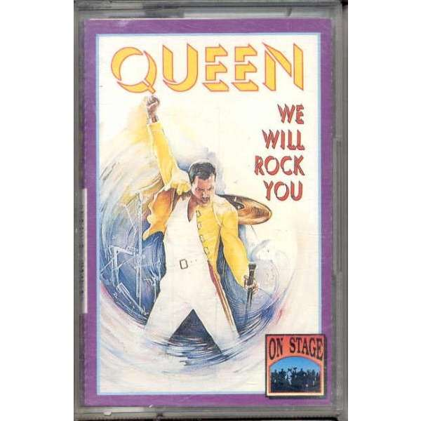 the queen We Will Rock You (On Stage lbl 1992 Ltd 14-trk live Cassette ps)