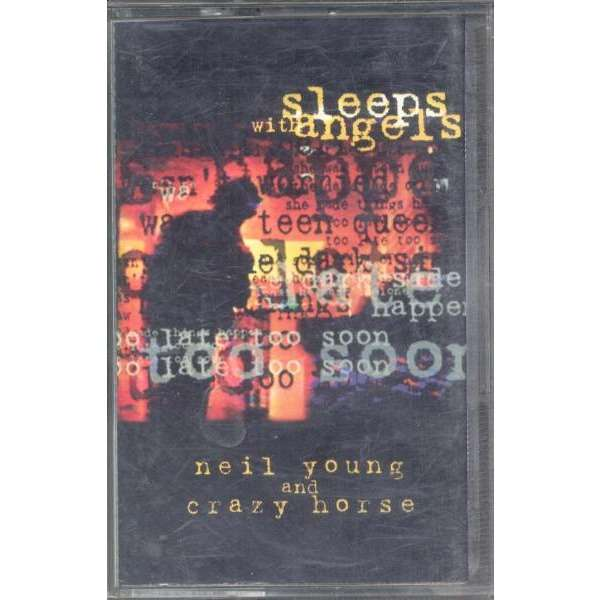 Neil Young & Crazy Horse Sleeps with Angels (German 1994 12-trk Cassette album full ps)