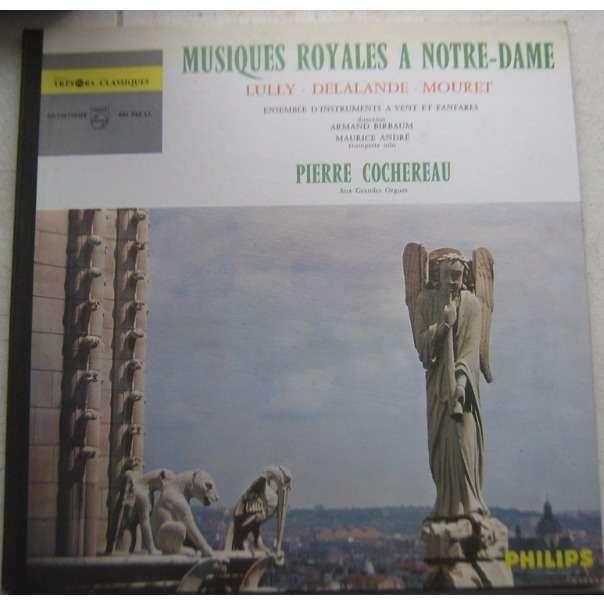 pierre cochereau musiques royales a notre - dame