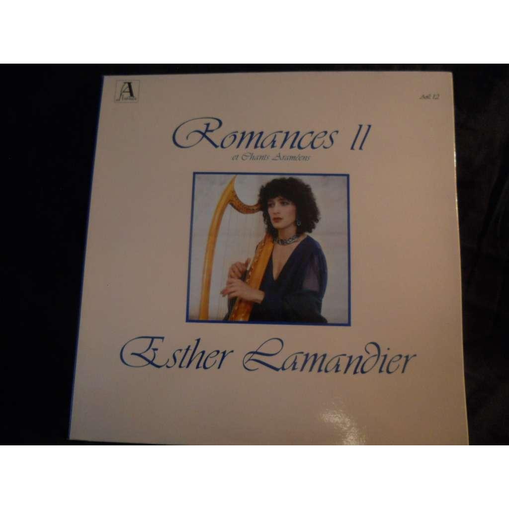 Esther Lamandier Romances II et Chants Araméens