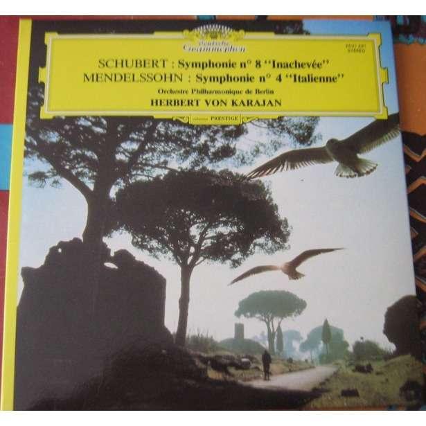 schubert / mendelssohn symphonie n 8 inachvée / symphonie n 4 italienne