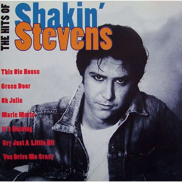 The Hits Of Shakin Stevens By Shakin Stevens Feat
