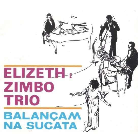 Elizeth Cardoso & Zimbo Trio Balançam Na Sucata