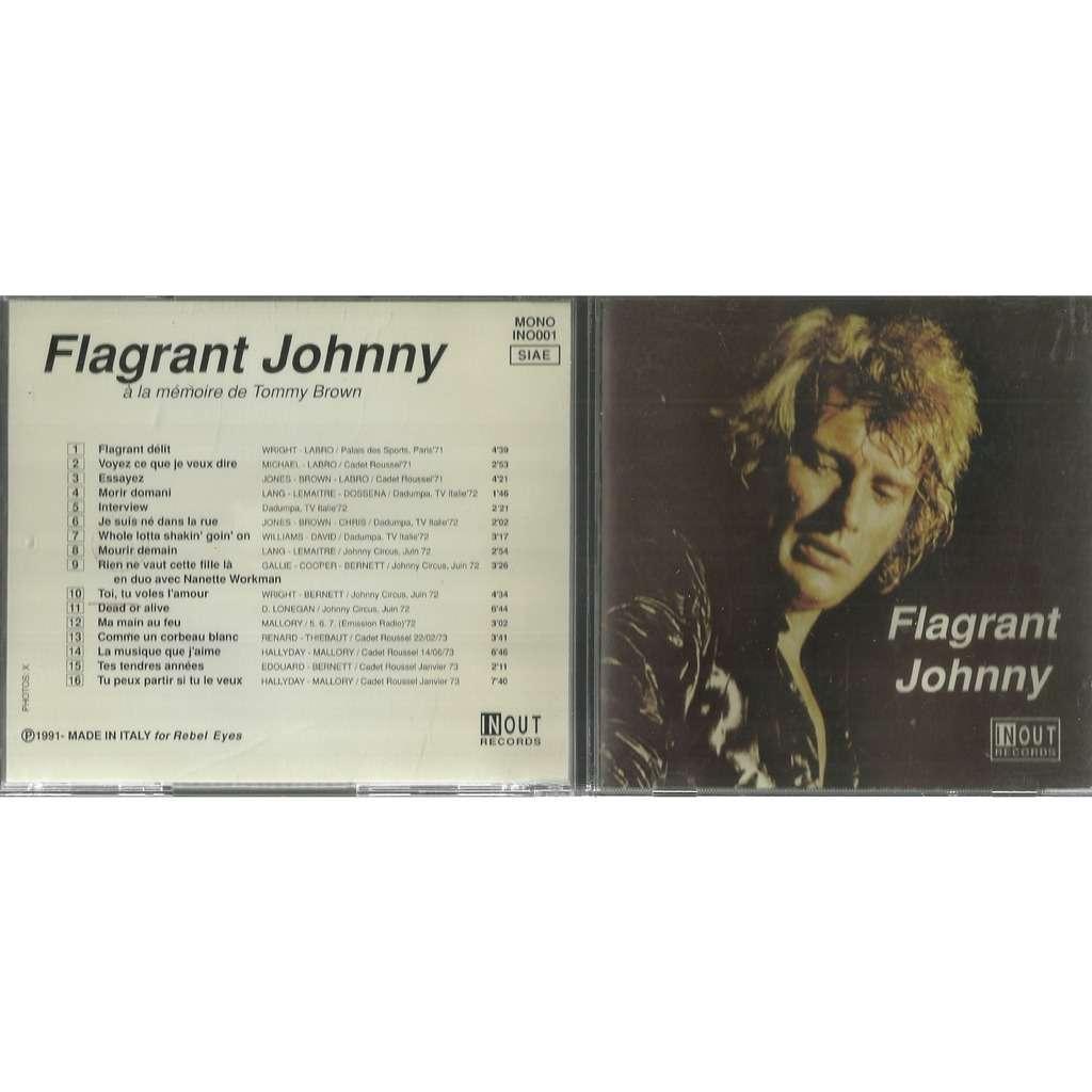 Johnny Hallyday flagrant johnny (à la mémoire de tommy brown)