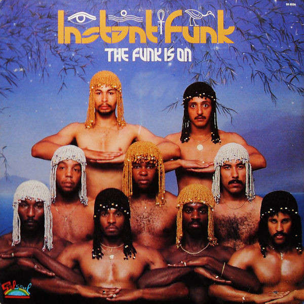 Instant Funk The Funk Is On : The funk is on de instant t chez saphrecords ref