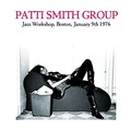 PATTI SMITH GROUP - Jazz Workshop, Boston, January 9th 1976 (2xcd) - CD x 2