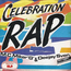 MC MIKER G & DEEJAY SVEN - Celebration Rap - 45T (SP 2 titres)