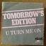 TOMORROW'S EDITION - u turn me on - 7inch (SP)
