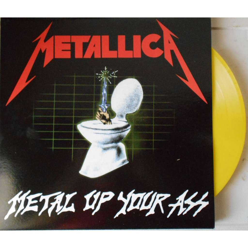 Consider, metal up your ass lp