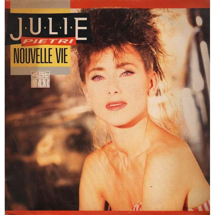 Julie Pietri - Nouvelle vie