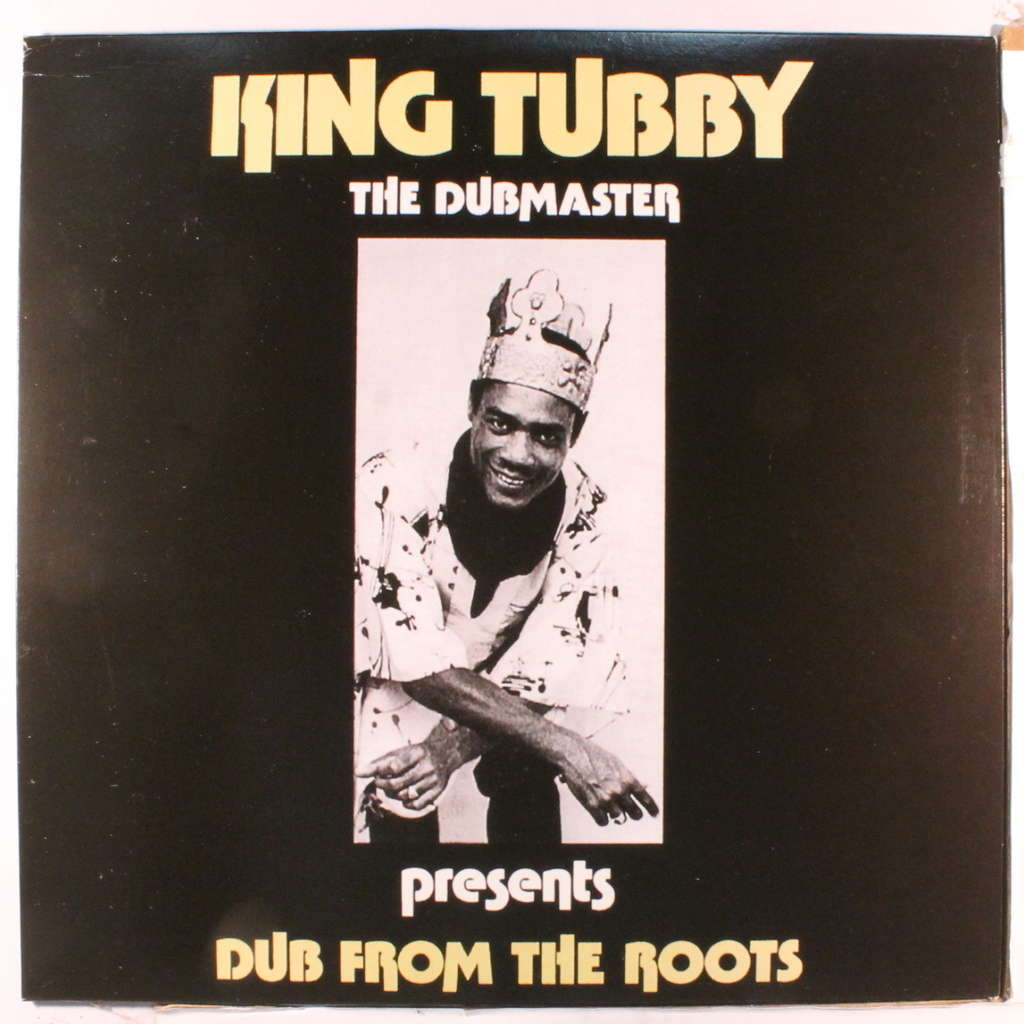 KING TUBBY dub from the roots