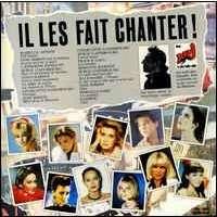 IL LES A FAIT CHANTER ADJANI / BARDOT / BIRKIN / CHARLOTTE GAINSBOURG / IL LES A FAIT CHANTER